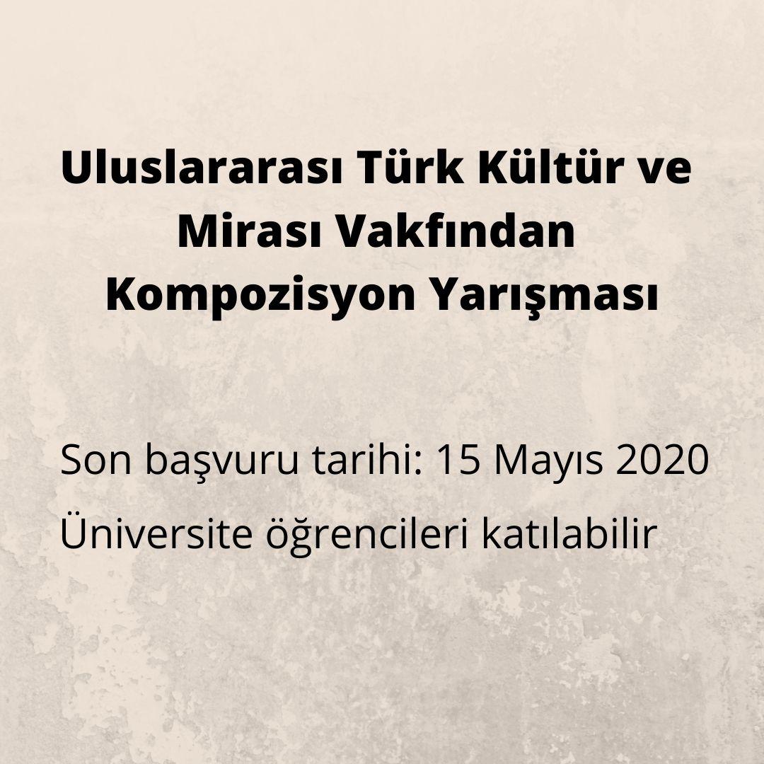 Uluslararası Türk Kültür ve Mirası Vakfından Kompozisyon Yarışması