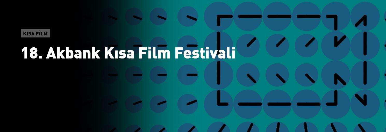 18. Akbank Kısa Film Festivali Senaryo Yarışması