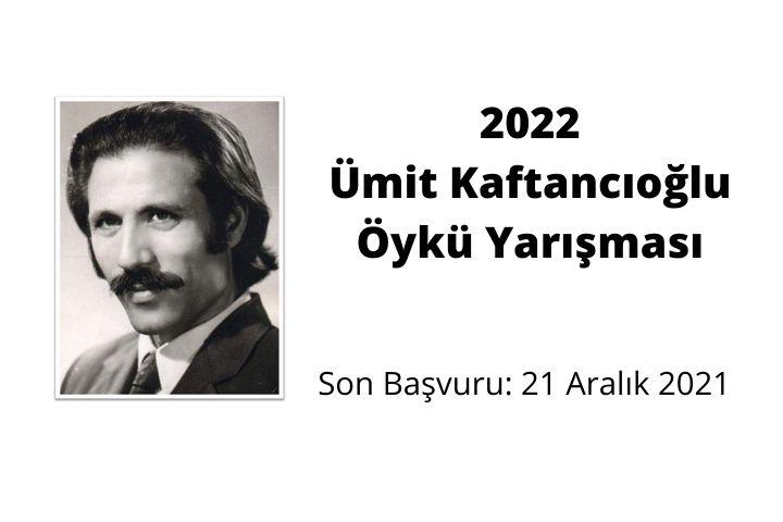 2022 Ümit Kaftancıoğlu Öykü Yarışması