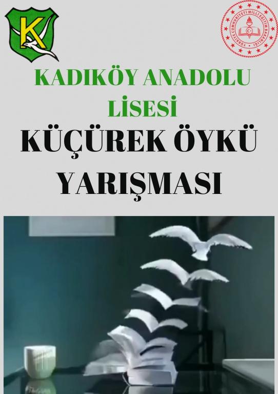 Kadıköy Anadolu Lisesi Küçürek Öykü Yarışması
